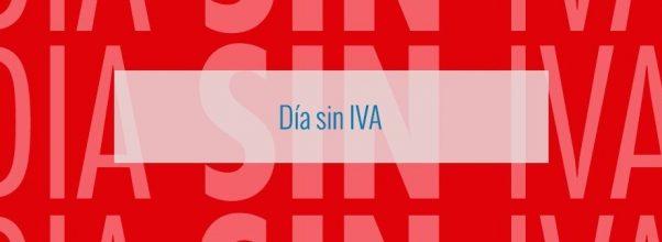 Días Sin IVA – Las mejores ofertas y descuentos del Día sin IVA
