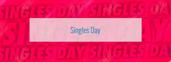 Singles day – Las mejores ofertas y descuentos dia del soltero